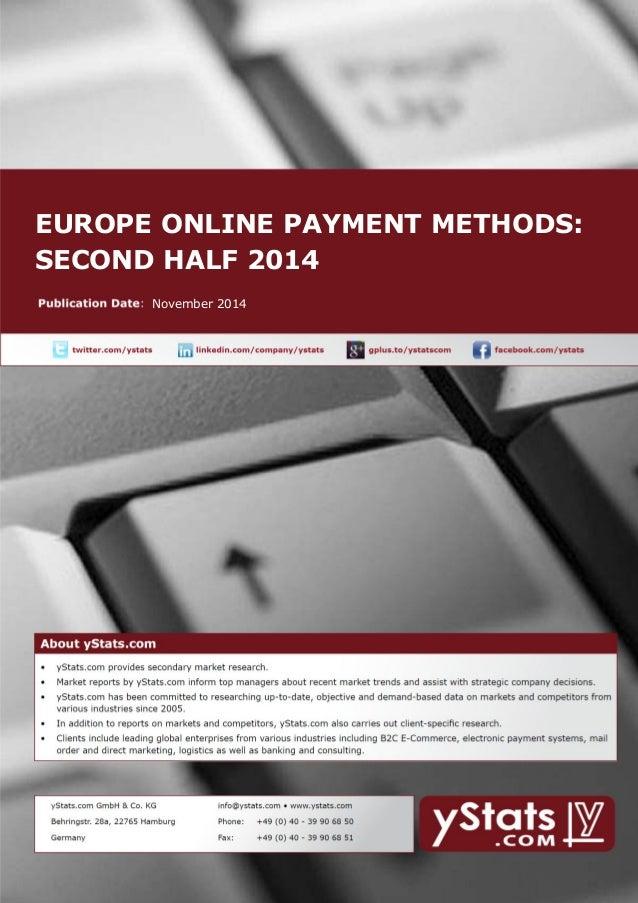 EUROPE ONLINE PAYMENT METHODS: SECOND HALF 2014  November 2014
