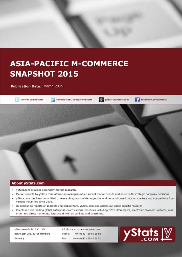 ASIA-PACIFIC M-COMMERCE SNAPSHOT 2015 March 2015