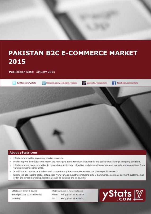 PAKISTAN B2C E-COMMERCE MARKET 2015 January 2015