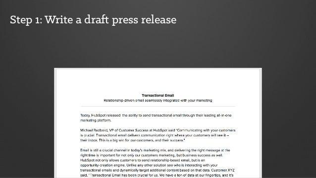 Step 1: Write a draft press release