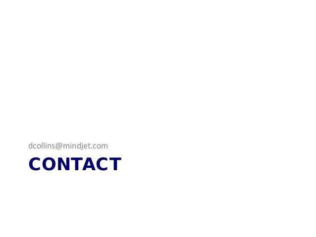 CONTACT dcollins@mindjet.com
