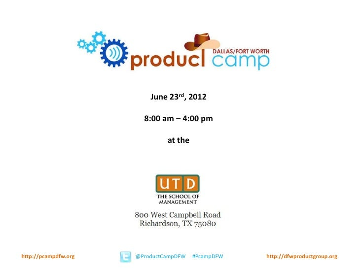June 23rd, 2012                        8:00 am – 4:00 pm                               at thehttp://pcampdfw.org   @Produc...