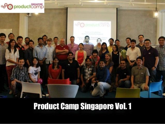 Product Camp Singapore Vol. 1