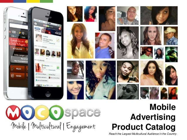 Mobile Advertising Product Catalog Reach the Largest Multicultural Audience in the Country