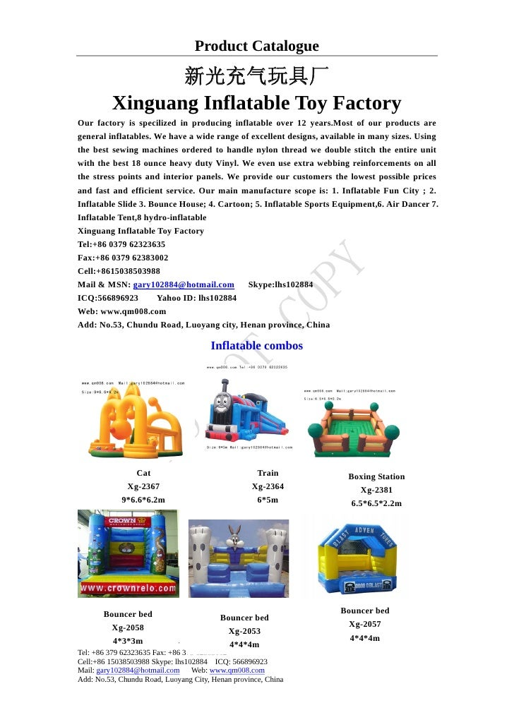 Product Catalogue                   新光充气玩具厂           Xinguang Inflatable Toy Factory Our factory is specilized in produci...