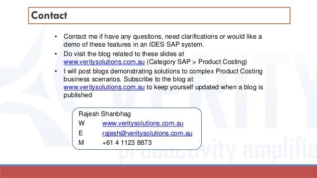 • Contact me if have any questions, need clarifications or would like a demo of these features in an IDES SAP system. • Do...