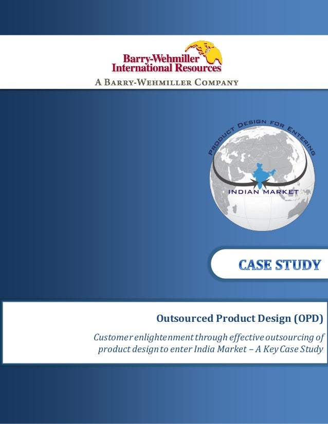1 | P a g eCONFIDENTIAL DOCUMENTOutsourced Product Design (OPD)Customerenlightenmentthrougheffectiveoutsourcingofproduct d...