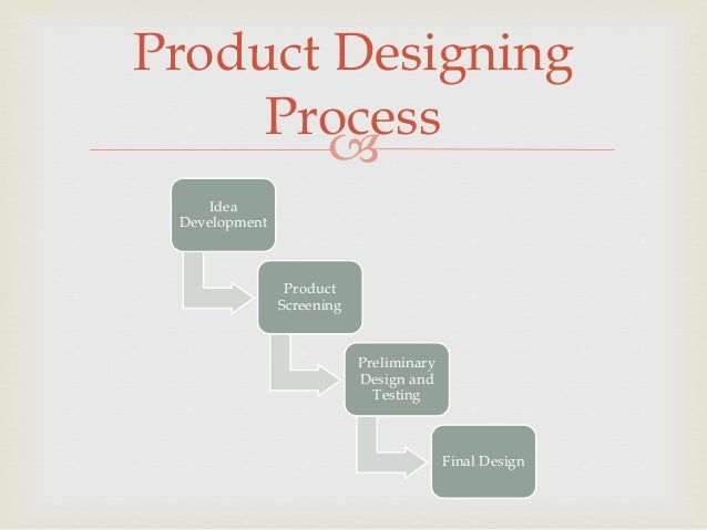 Product designing strategy