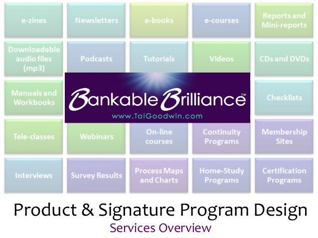 Product  &  Signature  Program  Design   Services  Overview