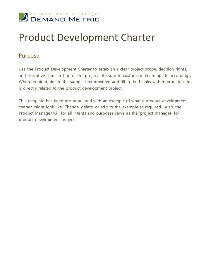 Product Development CharterPurposeUse the Product Development Charter to establish a clear project scope, decision rights,...