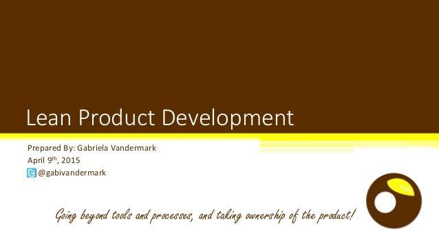 Product development osucoe summit15_gvandermark Slide 2