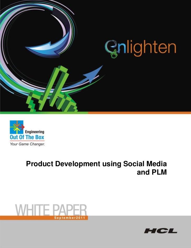 Product Development using Social Media                             and PLM       September2011