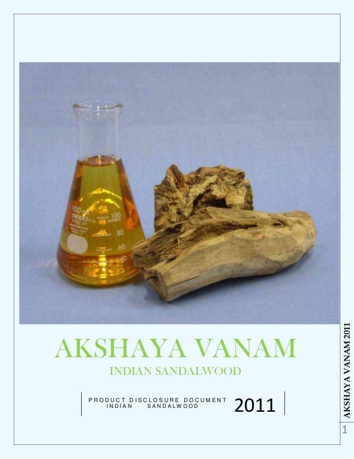 AKSHAYA VANAM 2011AKSHAYA VANAM     INDIAN SANDALWOOD PRODUCT DISCLOSURE DOCUMENT    INDIAN   SANDALWOO D                 ...