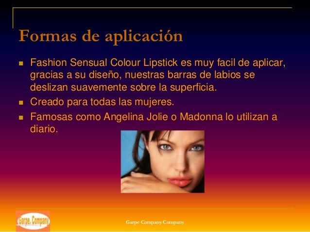 Formas de aplicación   Fashion Sensual Colour Lipstick es muy facil de aplicar,    gracias a su diseño, nuestras barras d...