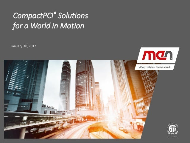 CompactPCI® Solutions for a World in Motion