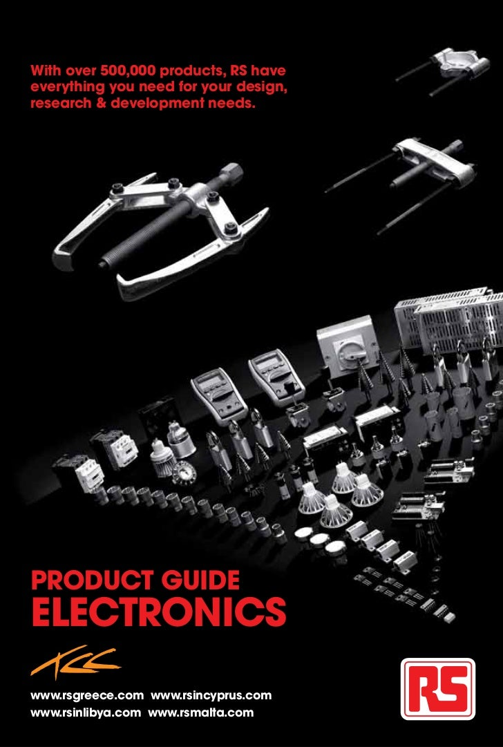 With over 500,000 products, RS haveeverything you need for your design,research & development needs.PRODUCT GUIDEELECTRONI...