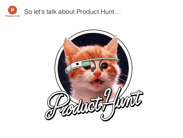 building great products  producthuntto
