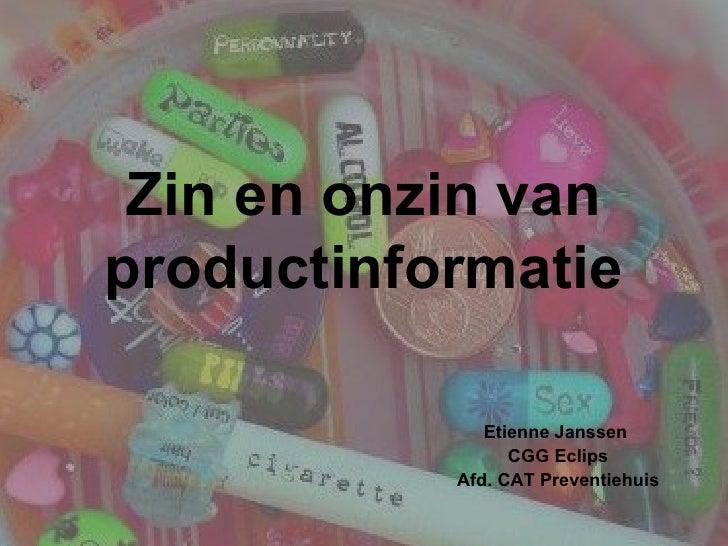 Informatiethema's: Middelengebruik - Productinformatie