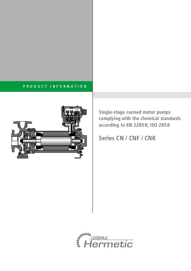 Bombas Hermetic _ Informação técnica: CN / CNF / CNK