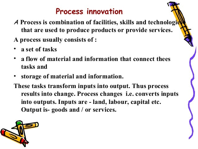 process and product innovations of toyota Innovation as a business process topics  but toyota motor corp has a feel for us consumers,  the tendency is to think of a glitzy new product with bling,.