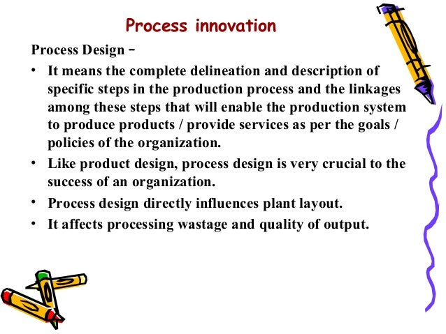 the product innovation process Innovation process & models 1 innovation whenever a new / improved technology emerges, it leads to innovations of new products, services or processes technology push innovation involves series of sequential steps ie fundamental research.