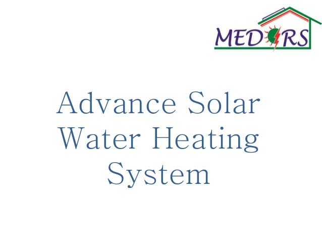 Advance Solar Water Heating System