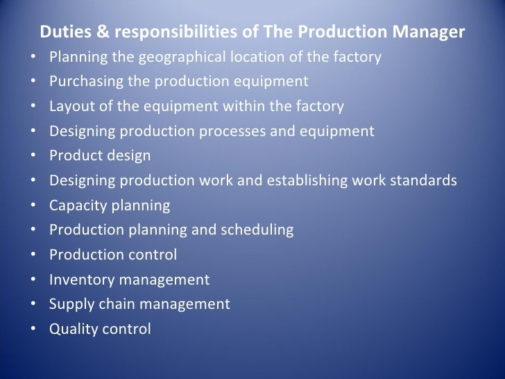 duties responsibilities of the production manager - Responsibilities Of A Production Manager