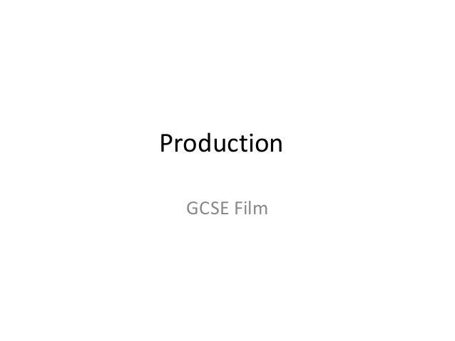 Production  GCSE Film