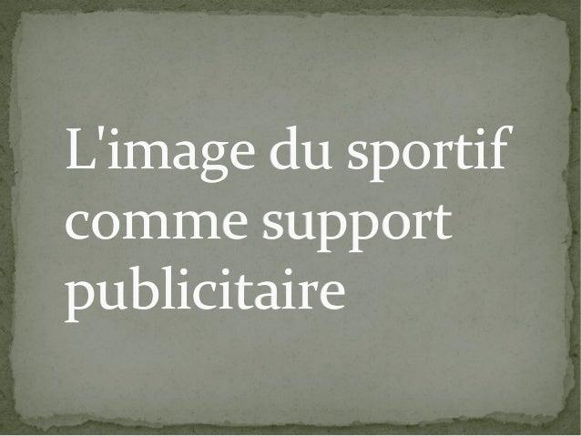 L'image du sportif comme support publicitaire