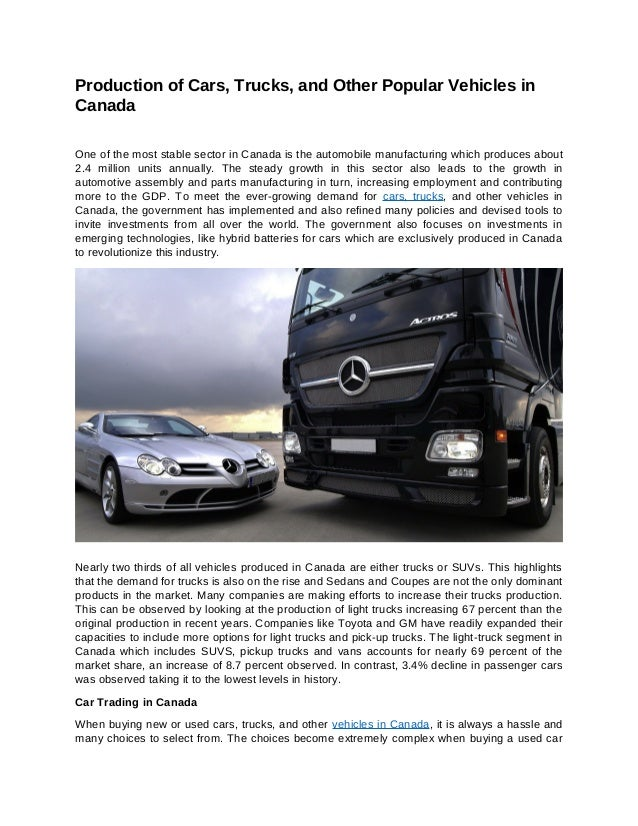 Buying Car From Canada >> Production Of Cars Trucks And Other Popular Vehicles In Canada