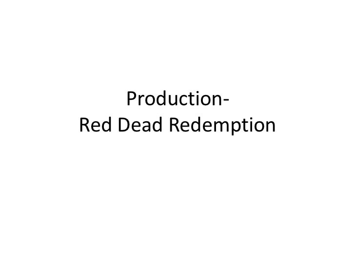 Production-Red Dead Redemption