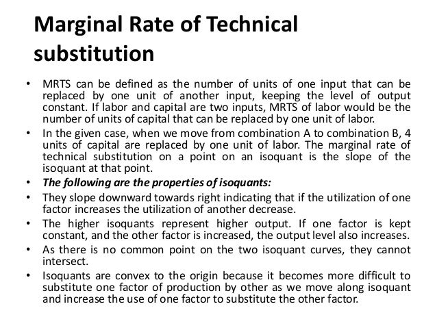 Production Isocost • Isocost line provides various combinations of inputs that can be employed at a given level of cost. I...