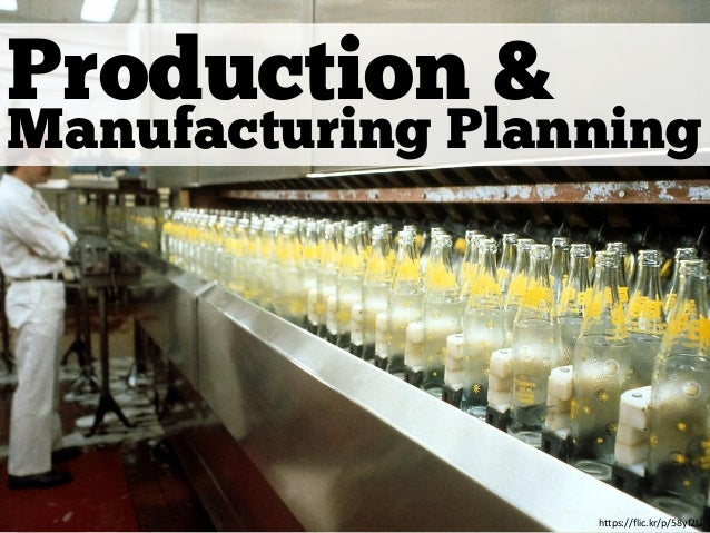 Production & Manufacturing Planning https://flic.kr/p/58yf2U