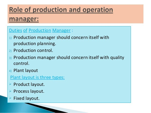 duties of production manager - Responsibilities Of A Production Manager