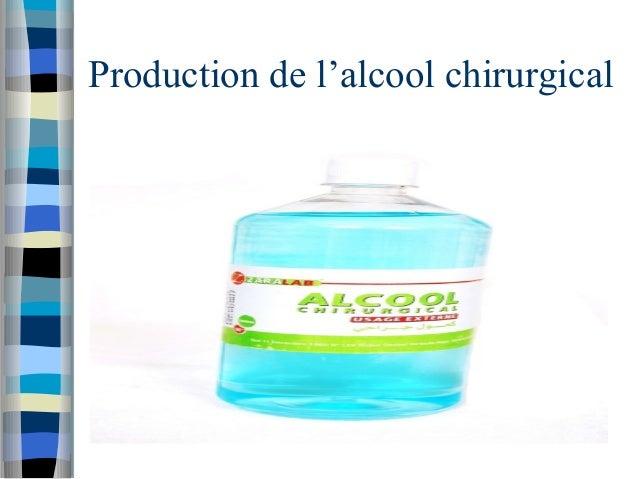 Production de l'alcool chirurgical