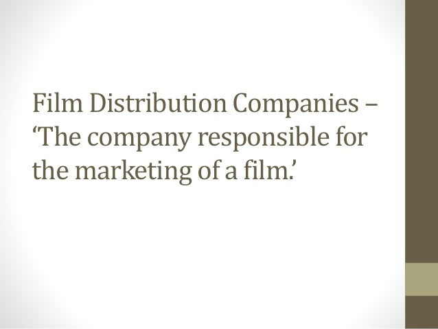 Film Production, Distribution and Exhibition