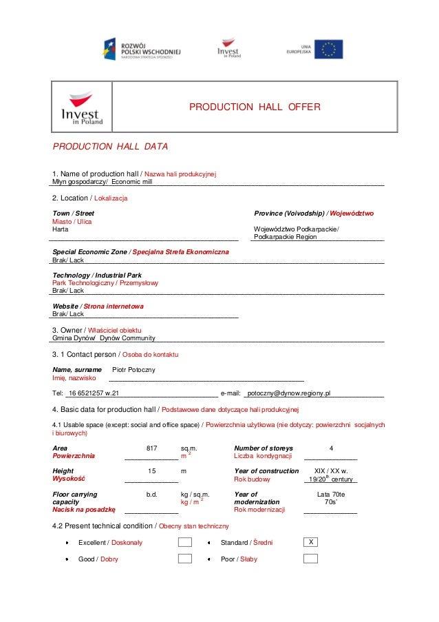 PRODUCTION HALL OFFER PRODUCTION HALL DATA 1. Name of production hall / Nazwa hali produkcyjnej Młyn gospodarczy/ Economic...