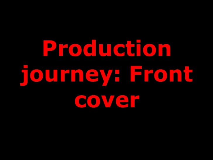 Productionjourney: Front    cover