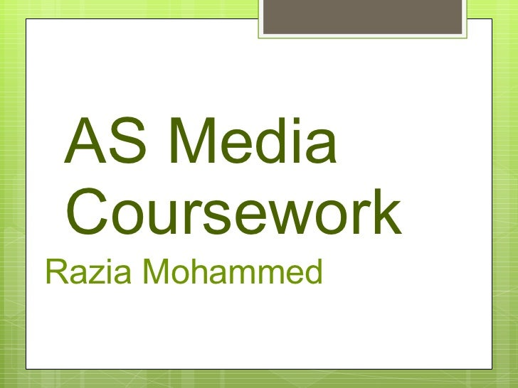 AS Media Coursework  Razia Mohammed
