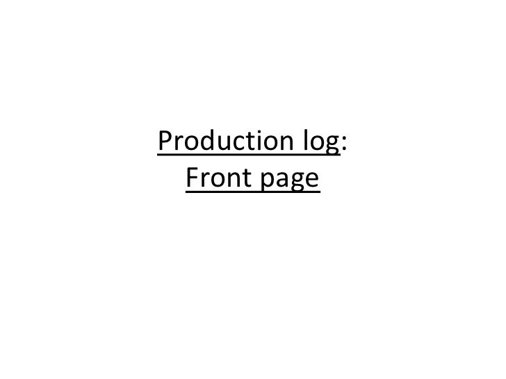 Production log:  Front page