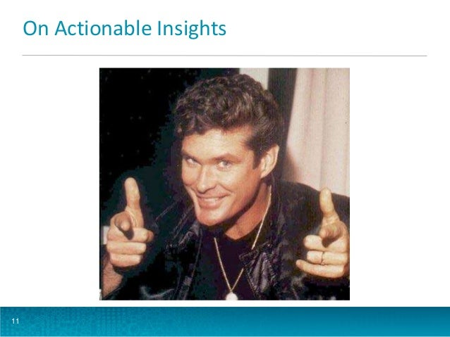 On Actionable Insights  11