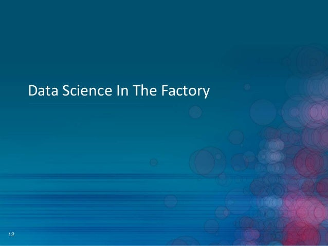 Data Science In The Factory  12