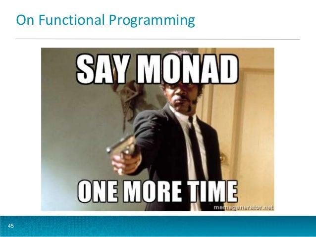 On Functional Programming  45