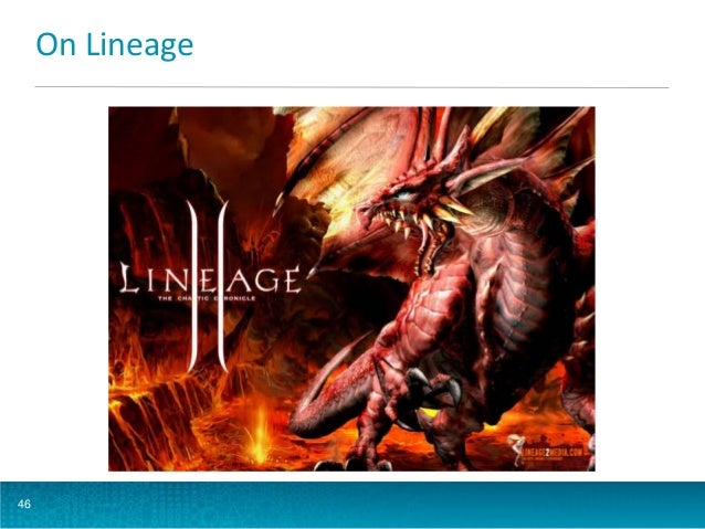 On Lineage  46