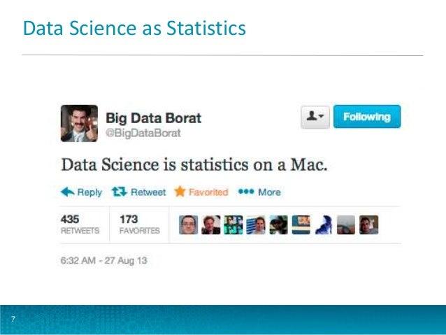 Data Science as Statistics  7