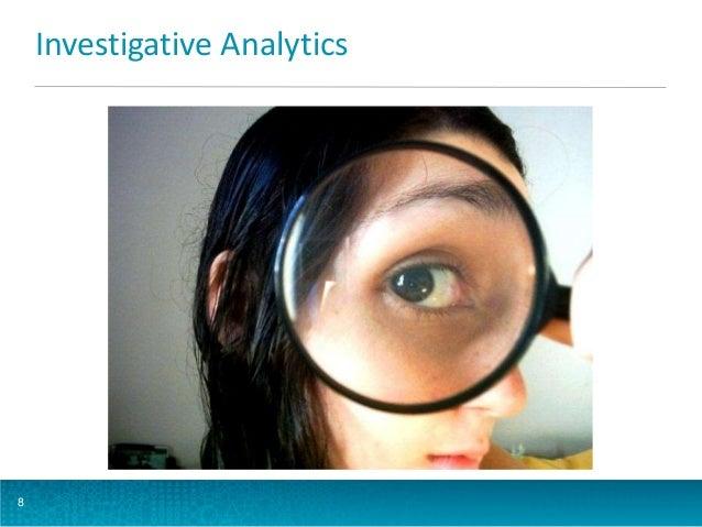 Investigative Analytics  8