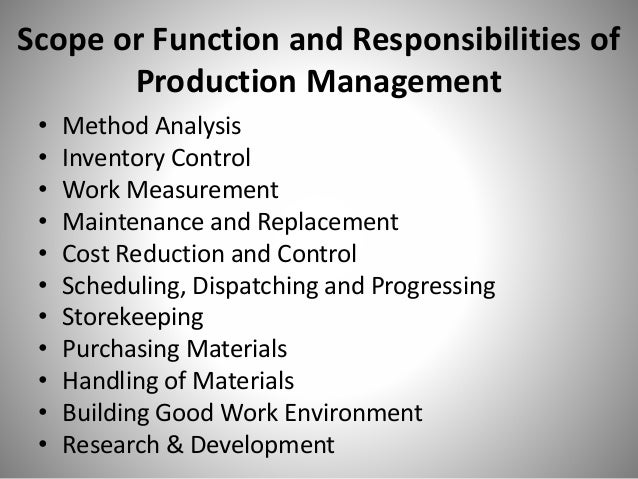 nature and scope of production management