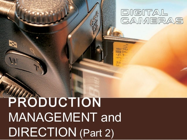 PRODUCTION MANAGEMENT and DIRECTION (Part 2)
