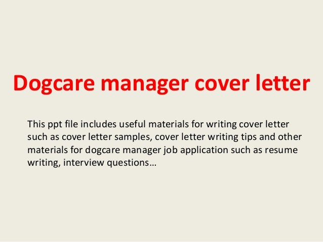 Marvelous Dogcare Manager Cover Letter This Ppt File Includes Useful Materials For  Writing Cover Letter Such As ...
