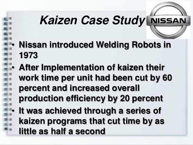 gemba kaizen case study Kaizen news for lean leaders we are celebrating our 30th anniversary this year in 1985, kaizen institute was founded by masaaki imai, pioneering the original kaizen™ consulting firm, specialized in continuous improvement and achieving enterprise wide business excellence.